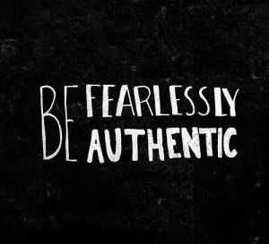 07-14-2014_BeingFearlesslyAuthentic